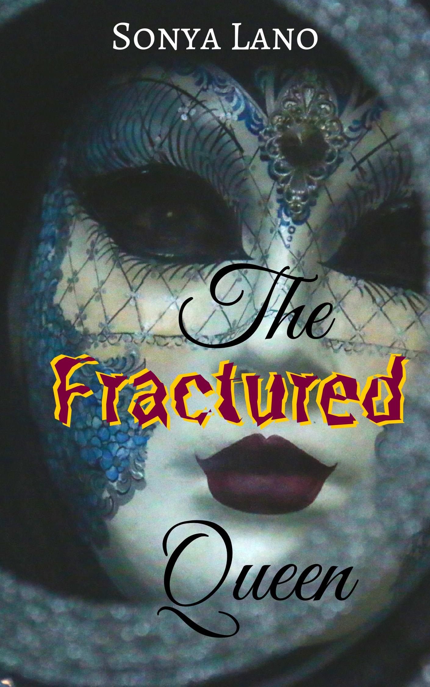 The Fractured Queen