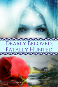 Dearly Beloved,Fatally Hunted same font